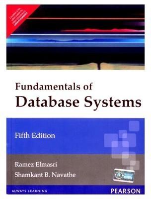 Fundamentals of Database Systems Old Edition                        Paperback  Ramez Elmasri | Pustakkosh.com