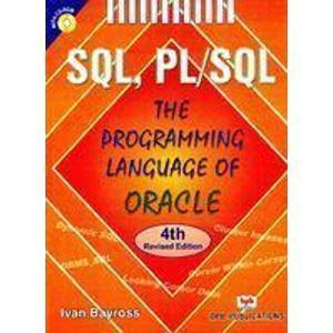 SQL PLSQL the Programming Language of Oracle                        Paperback  Ivan Bayross| Pustakkosh.com