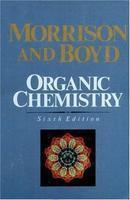Organic Chemistry 6E by Boyd