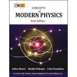 Concepts of Modern Physics Special Indian Edition Old Edition by Arthur Beiser