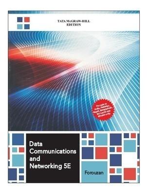 Data Communications and Networking      Forouzan | Pustakkosh.com