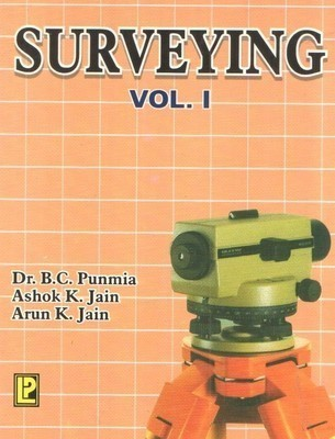 Surveying - Vol. 1                        Paperback by B.C. Punmia (Author), et al.| Pustakkosh.com