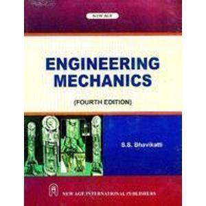 Engineering Mechanics 4e                         Bhavikatti | Pustakkosh.com