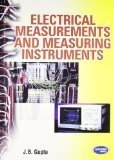 Electrical Measurements and Measuring Instruments by J.B. Gupta
