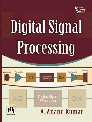 Digital Signal Processing  A. Anand Kumar