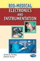Bio - Medical Electronic And Instrumentation by Rakesh Kumar