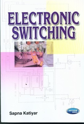 Electronic Switching       Sapna Katiyar| Pustakkosh.com