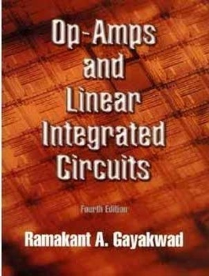 Op-Amps And Linear Integrated Circuits by Gayakwad
