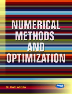 Numerical Methods and Optimization by Hari Arora
