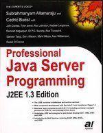 Professional Java Server Programming J2EE 1.3ed                        Paperback by Cedric Buest Subrahmanyam Allamaraju (Author)  Pustakkosh.com