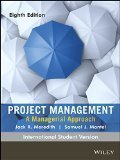 Project Management: A Managerial Approach (International Student Version) (WSE)