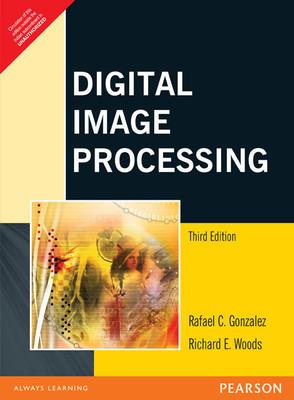 Digital Image Processing 3e                Rafael C.Gonzalez and Richard E.Woods| Pustakkosh.com