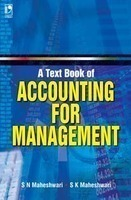 A Textbook of Accounting for Management by S. N. Maheshwari
