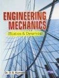 Engineering Mechanics Statics  Dynamics by Dr. D.S. Kumar