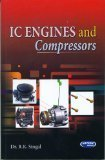 IC Engines and Compressors by R.K. Singal