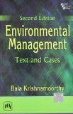 Environmental Management Text and Cases by Krishnamoorthy Bala