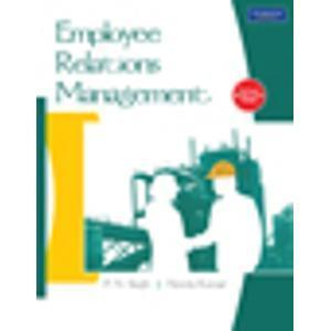 Employee Relations Management 1e by Singh/Kumar