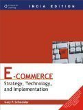 E-Commerce Strategy Technology and Implementation by Schneider G P