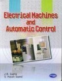 Electrical Machines and Automatic Control by J.B. Gupta