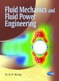 Fluid Mechanics and Fluid Power Engineering SI Units by Dr. D.S. Kumar