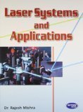 Laser Systems and Applications by Dr. Rajesh Mishra