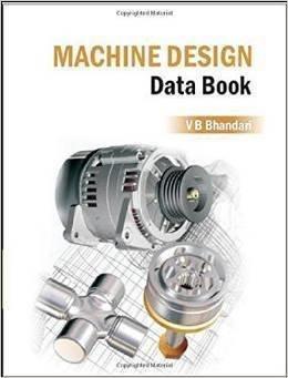 Machine Design Data Book                        Paperback by V Bhandari (Author)| Pustakkosh.com