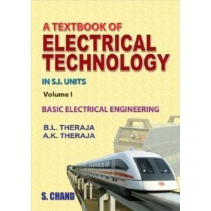 A Textbook of Electrical Technology - Volume I                        Paperback  B L Theraja , AK Theraja | Pustakkosh.com