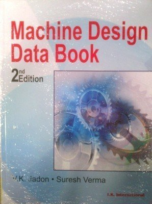 Machine Design Data Book                          V.K. Jadon and Suresh Verma | Pustakkosh.com