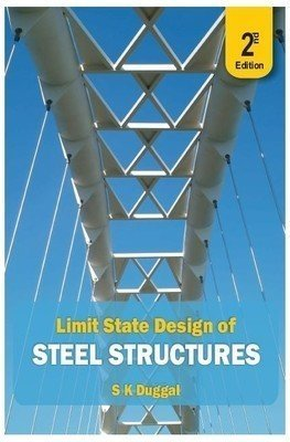 Limit State Design of Steel Structures    S.K. Duggal | Pustakkosh.com