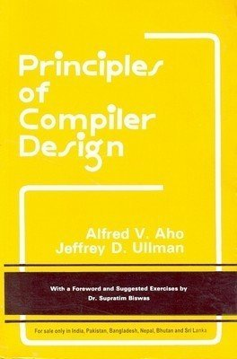 Principles Of Compiler Design by Alfred V Aho