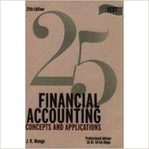Financial Accounting Concepts  Applications by J. R. Monga