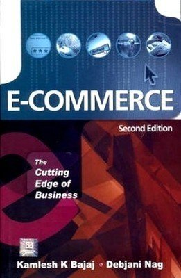 E-Commerce The Cutting Edge of Business by K.K. Bajaj