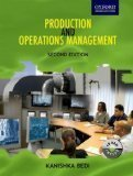 Production and Operations Management by Kanishka Bedi