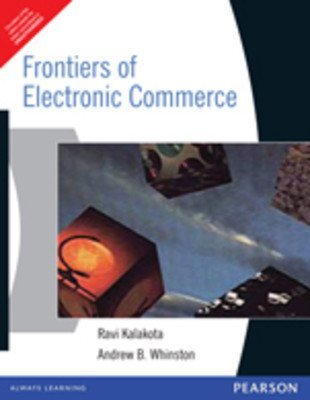 Frontiers of Electronic Commerce 1e by KALAKOTA