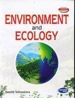 Environment And Ecology by Smriti Sirvastava