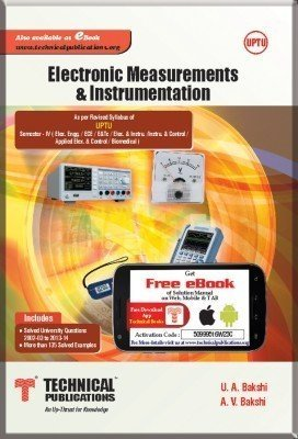 Electronic Measurements and Instrumentation for UPTU IV-ECEEEETc-2013 course by A. V. Bakshi U.A.Bakshi