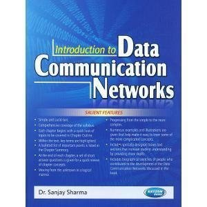 Introduction To Data Communication Networks UPTU PB by Dr. Sanjay Sharma