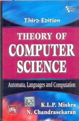 Theory of Computer Science Automata Languages and Computation                      Mishra K.L.P | Pustakkosh.com
