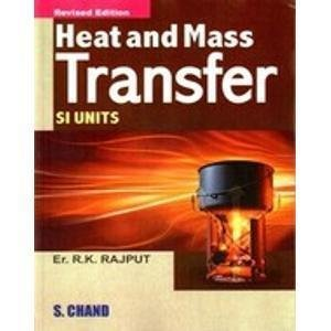 Heat and Mass Transfer SI Unit by R K Rajput