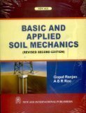 Basic and applied soil mechanics Old Edition by Gopal Ranjan