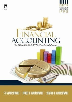 Financial Accounting by S N Maheshwari & Sharad K Maheswari