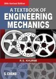 A Textbook of Engineering Mechanics Old Edition by R.S Khurmi