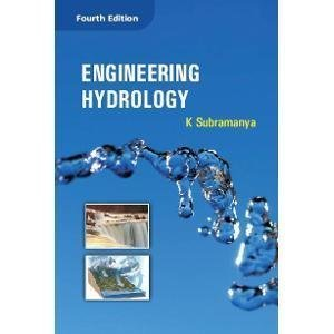 Engineering Hydrology by K. Subramanya