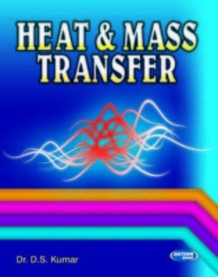 Heat  Mass Transfer              Dr. D.S. Kumar| Pustakkosh.com