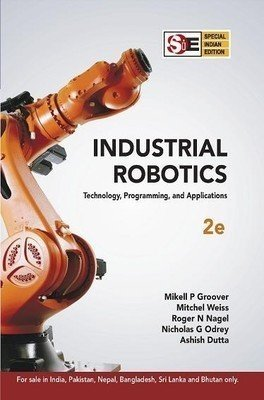 Industrial Robotics - SIE Technology -  Programming and Applications by Nicholas Odrey