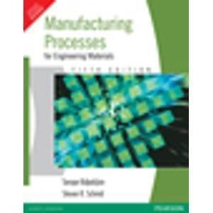 Manufacturing Process for Engineering Materials by KALPAKJAIN