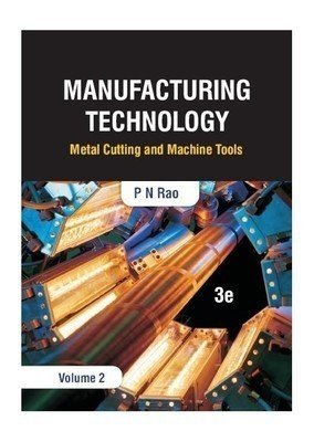 Manufacturing Technology - Vol. 2                        Paperback by P.N. Rao (Author)| Pustakkosh.com