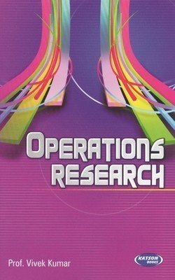 Operations Research by Prof. Vivek Kumar