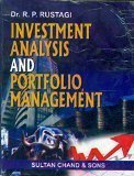Investment Analysis and Portfoliio Management by R.P. Rustagi