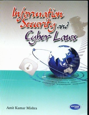 Information Security and Cyber Law by Amit Kumar Mishra